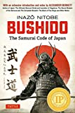 Bushido the Samurai Code of Japan: With an Extensive Introduction and Notes by Alexander Bennett