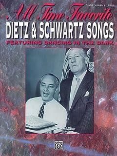 All Time Favorite Dietz & Schwartz Songs: Featuring Dancing in the Dark