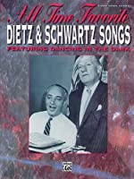 All Time Favorite Dietz & Schwartz Songs: Featuring Dancing in the Dark