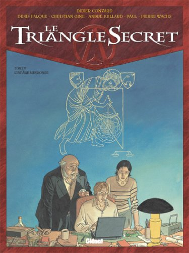 Le Triangle Secret - Tome 05: L'Infâme mensonge