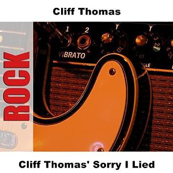 Cliff Thomas' Sorry I Lied