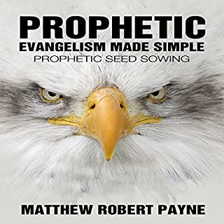 Prophetic Evangelism Made Simple audiobook cover art