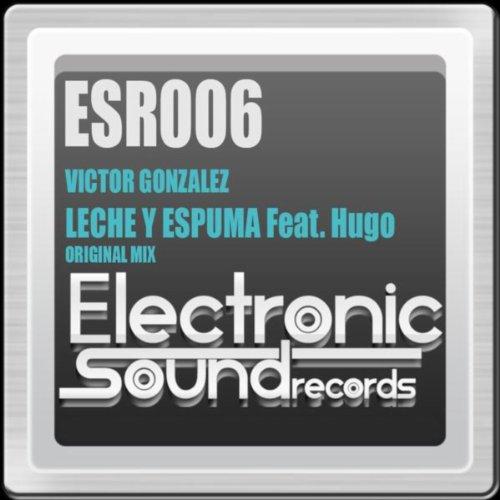 Leche Y Espuma (Original Mix)