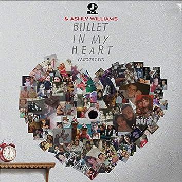 Bullet in My Heart (Acoustic)
