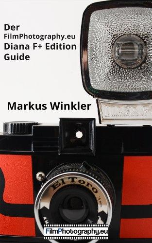 Der FilmPhotography.eu Diana F+ Edition Guide