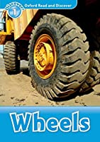 Wheels (Discover! Level 1: Oxford Read and Discover)