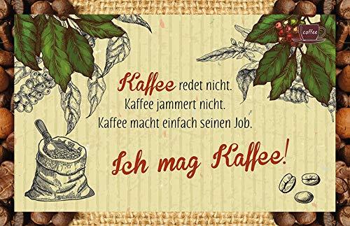 Kaffee redet nicht. Kaffee jammert nicht. Kaffee macht einfach seinen Job. Ich mag Kaffee!: Kaffeekarte