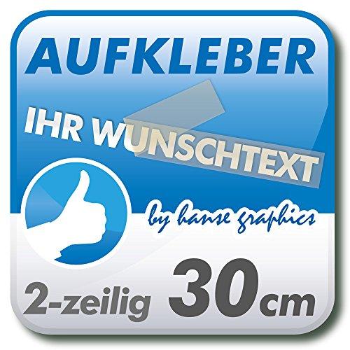 Aufkleber Klebeschrift Folienbeschriftung mit Wunschtext, 2-zeilig 30cm lang in Wunschfarbe und -schrift