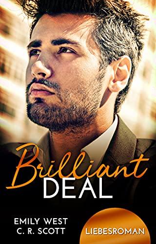 Brilliant Deal von [C. R. Scott, Emily West]