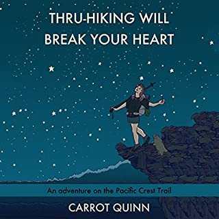 Thru-Hiking Will Break Your Heart cover art