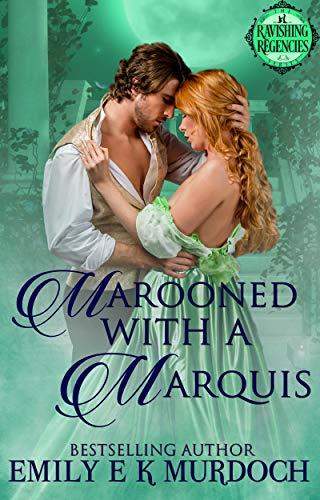 Abandonada con un Marqués: Deslumbrantes Regentes 03 de Emily E K Murdoch