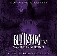 Blutkrieg IV: Wolfsdammerung