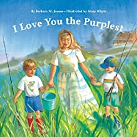 I Love You the Purplest (Love Board Book, Sibling Book for Kids, Family Board Book)