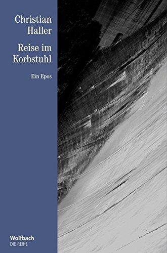 Reise im Korbstuhl: Ein Epos (Die Reihe)
