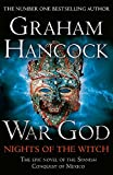War God: Nights of the Witch by Graham Hancock (2014-03-27)