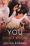 What You Don't Know (True Hearts)
