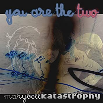 You Are the Two