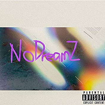No Dreamz