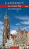 Landshut an einem Tag: Ein Stadtrundgang