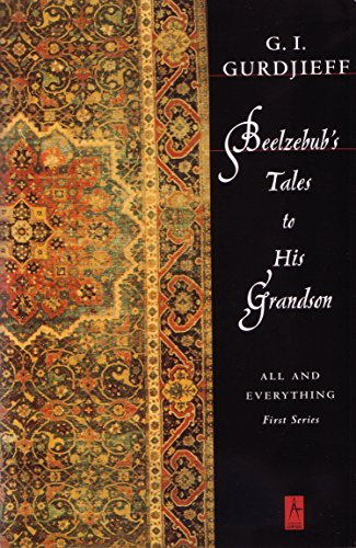 Beelzebub's Tales to His Grandson: All and Everything, First Series (Compass)