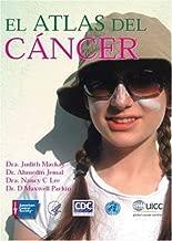 The Cancer Atlas (Spanish Edition)
