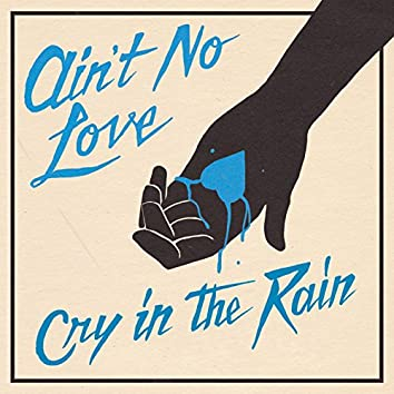 Cry In The Rain