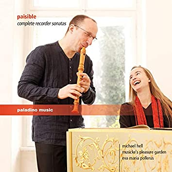 Paisible: Complete Recorder Sonatas