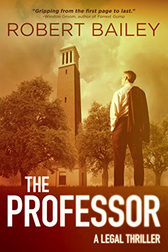 The Professor (McMurtrie and Drake Legal Thrillers Book 1) by [Robert Bailey]