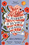 The Beginning of the World in the Middle of the Night: an enchanting collection of modern fairy tales (English Edition)