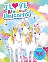 I Love Rainbow Unicorns! Activity Book (I Love Activity Books)