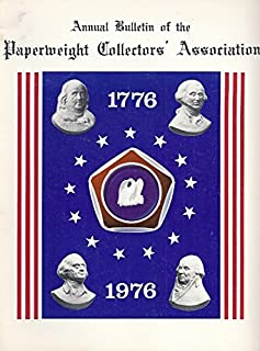 Annual Bulletin of the Paperweight Collectors` Association 1976