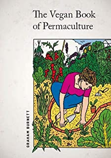 The Vegan Book of Permaculture: Recipes for Healthy Eating and Earthright Living