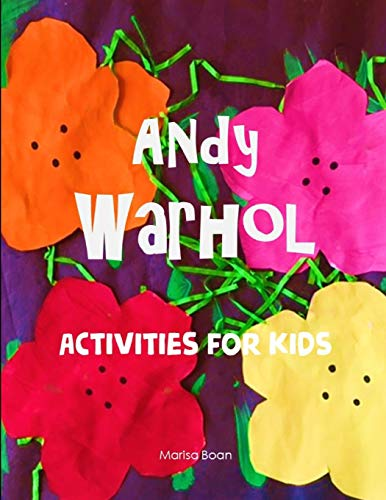 Andy Warhol: Activities for Kids