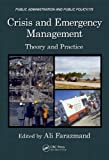 Crisis and Emergency Management: Theory and Practice, Second Edition (Public Administration and Public Policy Book 178) (English Edition)