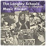 The Langley Schools Music Project - Innocence & Despair
