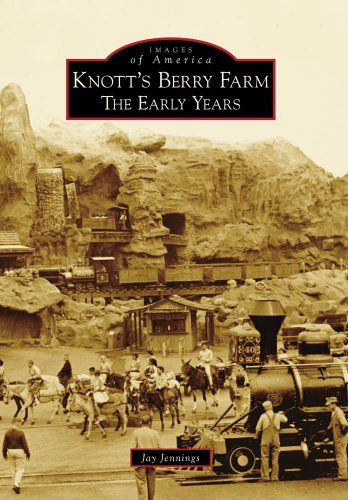 Knott's Berry Farm: The Early Years (Images of America)