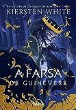 A Farsa de Guinevere