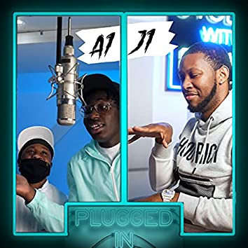 A1 x J1 x Fumez The Engineer - Plugged In, Pt. 1