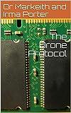 The Drone Protocol (English Edition)