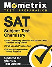 SAT Subject Test Chemistry: SAT Chemistry Subject Test 2019 & 2020 Secrets Study Guide, Full-Length Practice Test, Step-by-Step Review Video Tutorials: [Updated for the NEW Test Outline]