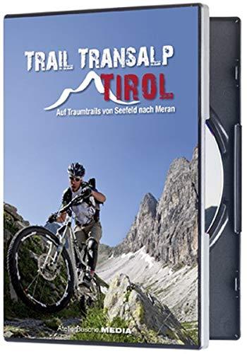 Trail Transalp Tirol - Auf Traumtrails von Seefeld nach Meran