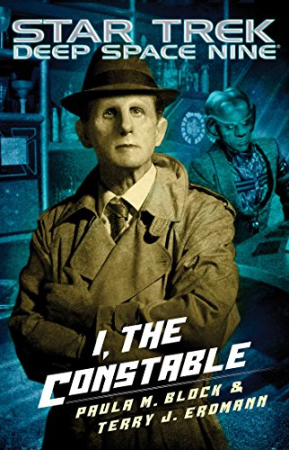 I, The Constable (Star Trek: Deep Space Nine) (English Edition)