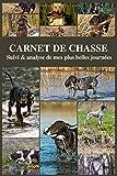 Carnet de Chasse - Suivi et analyse de...