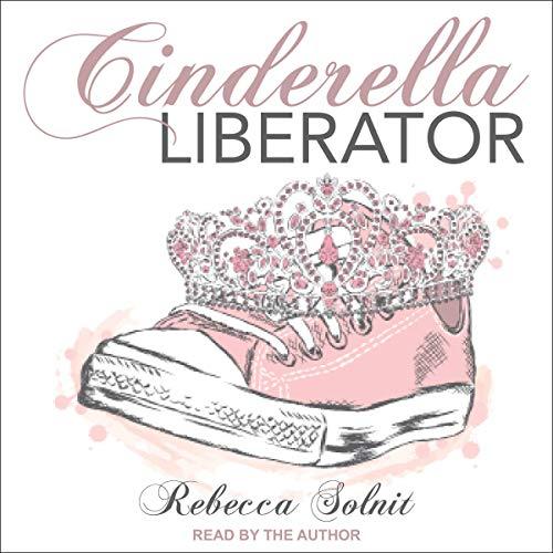 Cinderella Liberator audiobook cover art