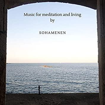 Music for Meditation and Living