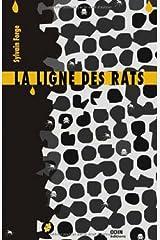 La ligne des rats (Enigme) Format Kindle