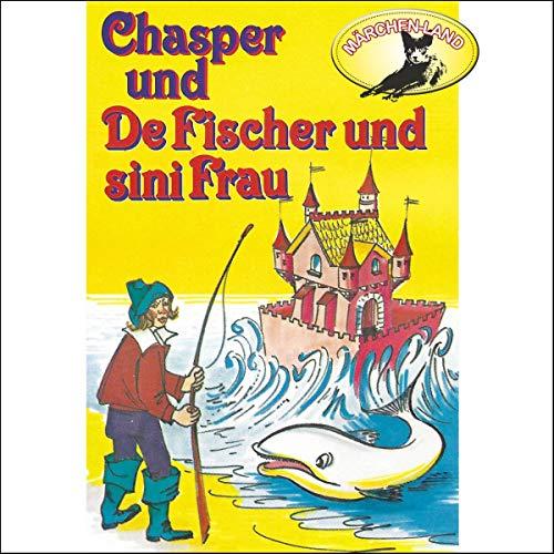 Chasper bei de Fischer und sini Frau cover art
