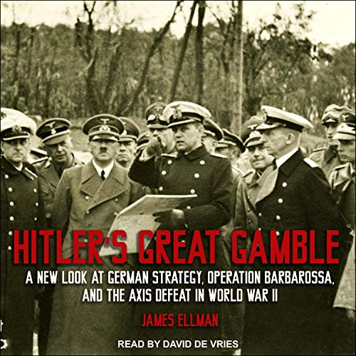 Hitler's Great Gamble cover art