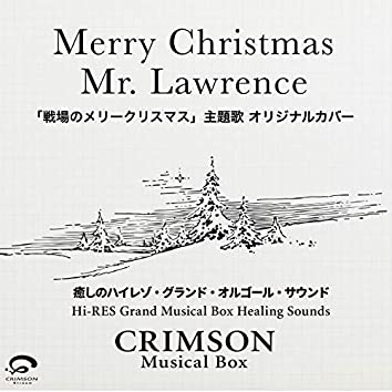 Merry Christmas Mr Lawrence - Movie: Merry Christmas, Mr. Lawrence Theme [Cover] - Hi-RES Grand Musical Box Healing Sounds - Single