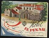 Etiqueta Hotel Antigua - HOTEL EL PINAR - Torremolinos